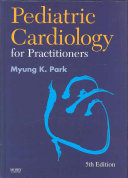 Pediatric Cardiology for Practitioners