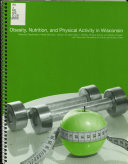 Obesity  Nutrition  and Physical Activity in Wisconsin