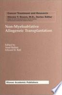 Non Myeloablative Allogeneic Transplantation
