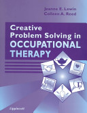 Creative Problem Solving In Occupational Therapy Book PDF