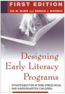 Designing Early Literacy Programs First Edition