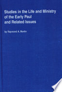 Studies in the Life and Ministry of the Early Paul and Related Issues Book