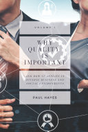 Why Quality is Important and How It Applies in Diverse Business and Social Environments, Volume I Pdf/ePub eBook