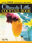 Ultimate Little Cocktail Book Book PDF