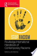 Routledge International Handbook of Contemporary Racisms