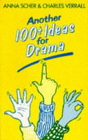 Another 100  Ideas for Drama