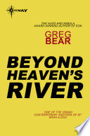 Beyond Heaven s River