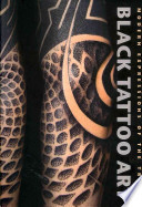 Black tattoo art  : modern expressions of the tribal , Band 1