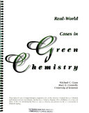 Real-world Cases in Green Chemistry