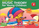 Music Theory for Young Children 2