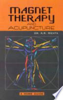 Magnet Therapy and Acupuncture