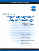A guide to the project management body of knowledge (PMBOK guide).