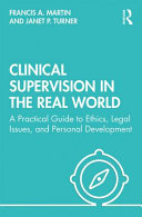 Clinical Supervision in the Real World