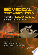 Biomedical Technology and Devices  Second Edition Book