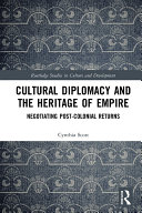 Cultural Diplomacy and the Heritage of Empire