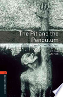 Oxford Bookworms Library: Stage 2: The Pit and the Pendulum and Other Stories