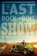 The Last Rock And Roll Show Book PDF