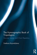 The Hymnographic Book of Tropologion