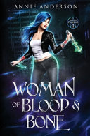 Woman of Blood   Bone