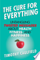The Cure for Everything Book