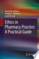 Ethics In Pharmacy Practice A Practical Guide