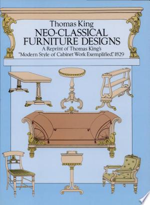Download Neo-classical Furniture Designs Free Books - Dlebooks.net