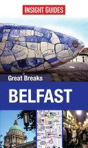 Insight Guides: Great Breaks Belfast
