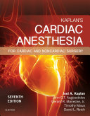 Kaplan s Cardiac Anesthesia E Book