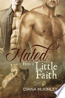 Mated: Have a Little Faith