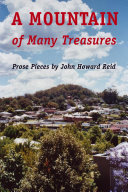A Mountain of Many Treasures: Prose Pieces by John Howard Reid