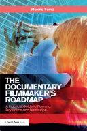 The Documentary Filmmaker's Roadmap