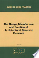 The Design manufacture and erection of architectural concrete elements