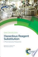 Hazardous Reagent Substitution