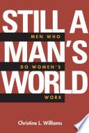 Still a Man s World