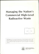 Managing the Nation s Commercial High level Radioactive Waste