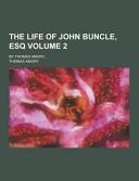 The Life of John Buncle  Esq  by Thomas Amory    Volume 2