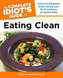 The Complete Idiot S Guide To Eating Clean Book PDF