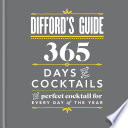 Difford s Guide  365 Days of Cocktails