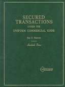 Handbook on Secured Transactions Under the Uniform Commercial Code