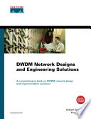 Dwdm Network Designs And Engineering Solutions Book PDF