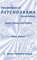 Foundations of Psychodrama