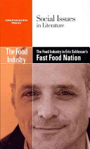 The Food Industry in Eric Schlosser's Fast Food Nation