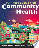 """An Introduction to Community Health"" by James F. McKenzie, R. R. Pinger, Jerome Edward Kotecki"