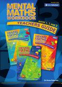Mental Maths Workbook: Teachers Guide; Book 1, 2 and 3
