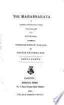 The Mahabharata of Krishna Dwaipayana Vyasa Translated Into English Prose    anti parva  1890 1891  Book PDF