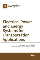 Electrical Power and Energy Systems for Transportation Applications Book