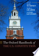 The Oxford Handbook of the U S  Constitution Book