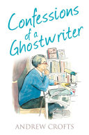 Confessions of a Ghostwriter (The Confessions Series) [Pdf/ePub] eBook