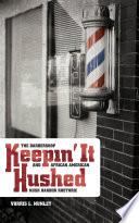 Keepin  It Hushed Book