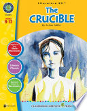 The Crucible   Literature Kit Gr  9 12